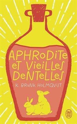 Couverture du livre : Aphrodite et vieilles dentelles