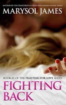Couverture du livre : Fighting For Love, Tome 5 - Fighting Back