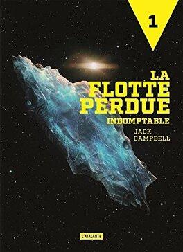 Couverture du livre : La Flotte perdue, Tome 1 : Indomptable