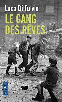 Couverture du livre : Le Gang des rêves