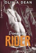 Dangerous Rider (Sexy Rider), l'intégrale