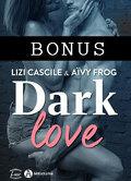 Dark Love - Bonus A travers les yeux de Yann...