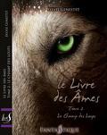 Le livre des âmes, Tome 2 : Le champ des loups