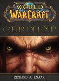 World of Warcraft : Cœur de loup