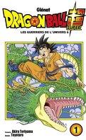 Dragon Ball Super, Tome 1 : La guerre de l'univers 6
