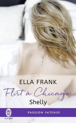 Couverture du livre : Flirt à Chicago, Tome 2 : Shelly