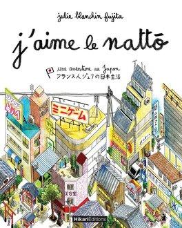 Couverture du livre : J'aime le Nattô