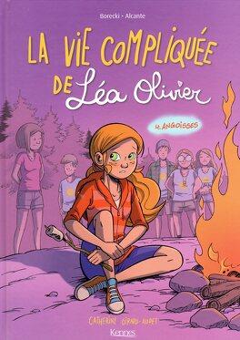 Couverture du livre : La Vie compliquée de Léa Olivier (BD), Tome 4 : Angoisses