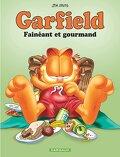 Garfield, tome 12 : Fainéant et gourmand