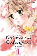 Koi Furu Colorful, Tome 1