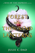 Rise of the Empress, Tome 1: Forest of a Thousand Lanterns