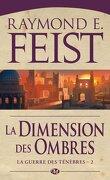 La Guerre des ténèbres, tome 2 : La Dimension des ombres