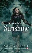 Sunshine, Tome 3 : Le sacrifice de Sunshine
