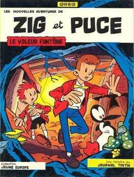 Couverture du livre : Zig et Puce, Tome 1 : Le Voleur fantôme