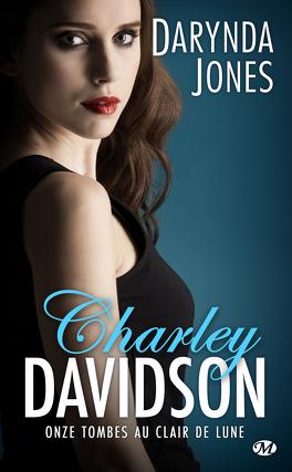 Couverture du livre : Charley Davidson, Tome 11 : Onze tombes au clair de lune