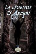 La légende d'Arcani