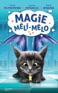 Magie Méli-Mélo, Tome 2