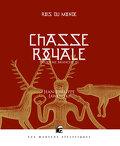 Rois du monde, Tome 2 : Chasse royale - Deuxième branche III