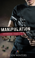 Diversion, Tome 4 : Manipulation