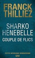 Franck Sharko & Lucie Hennebelle, HS : Couple de flics - Petite anthologie biographique