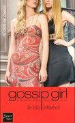 Gossip Girl, Tome 12 : Le Trio infernal