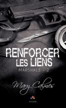 Marshals, Tome 2 : Renforcer les liens