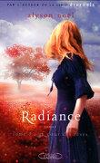 Radiance, Tome 3 : Au cœur des rêves