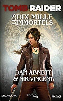 Couverture du livre : Tomb raider : Les Dix Mille Immortels