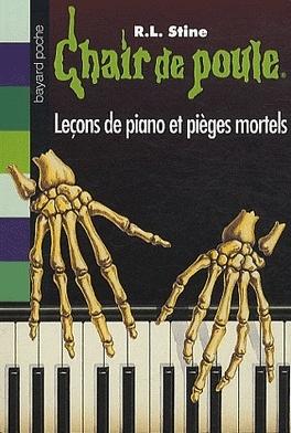 Couverture du livre : Chair de poule, tome 19 : Leçons de piano et pièges mortels