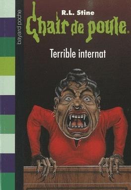 Couverture du livre : Chair de poule, tome 49 : Terrible internat