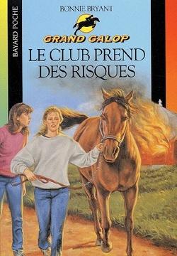 Couverture de Grand Galop, tome 12 : Le club prend des risques