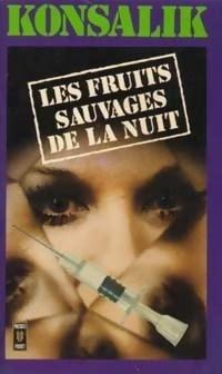 Couverture du livre : Les fruits sauvages de la nuit