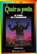 Chair de poule, tome 25 : Le Parc de l'horreur