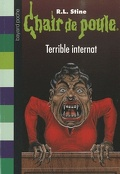 Chair de poule, tome 49 : Terrible internat