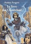 Le livre des chantelune