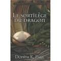 Les chroniques de la gardienne des dragons, Tome 1 : Le sortilège du dragon