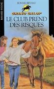Grand Galop, tome 12 : Le club prend des risques
