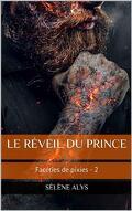 Facéties de pixies, Tome 2 : Le réveil du prince