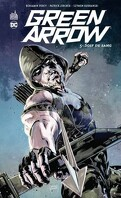 Green Arrow, Tome 5 : Soif de sang