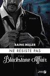 couverture The Blackstone Affair, Tome 1 : Ne résiste pas