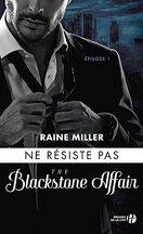 The Blackstone Affair, Tome 1 : Ne résiste pas