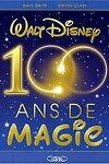 couverture Walt Disney, 100 ans de magie