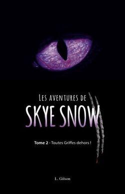 Couverture de Les aventures de Skye Snow, Tome 2 : Toutes griffes dehors!