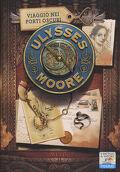 Ulysse Moore, tome 14 : Viaggio nei porti oscuri