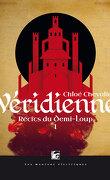 Récits du Demi-Loup, tome 1 : Véridienne