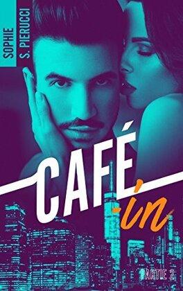 Couverture du livre : Café-in - Tome 2