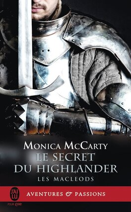 Couverture du livre : Les MacLeods, Tome 2 : Le Secret du Highlander