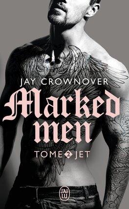 Couverture du livre : Marked Men, tome 2 : Jet