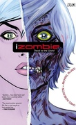 iZombie, Tome 1 : Dead to the World