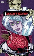 iZombie, Tome 3 : Six Feet Under and Rising